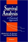 Survival Analysis: A Practical Approach - Mahesh Parmar, David Machin