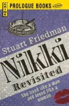 Nikki Revisited - Stuart Friedman