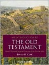 An Introduction to the Old Testament: Sacred Texts and Imperial Contexts of the Hebrew Bible - David M. Carr