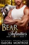 Bear Infinities - Isadora Montrose
