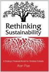 Rethinking Sustainability - Dr. Alan Pue EdD, Christina Reidl, John Conaway, Gina Brandon, Mike Riester, Bethany Kerstetter