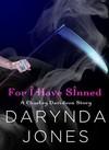 For I Have Sinned - Darynda Jones