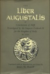 The Liber Augustalis: Or, Constitutions of Melfi, Promulgated by the Emperor Frederick II for the Kingdom of Sicily in 1231 - Frederick II of Hohenstaufen, James M. Powell