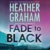 Fade to Black - Heather Graham