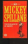 Vengeance Is Mine - Mickey Spillane