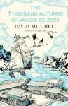 The Thousand Autumns of Jacob De Zoet - David. Mitchell