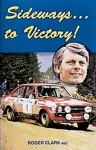 Sideways to Victory - Roger Clark