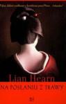 Na posłaniu z trawy. Opowieści rodu Otori t. 2 - Lian Hearn