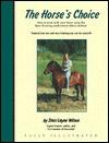 The Horse's Choice - Staci Layne Wilson