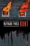 Wayward Pines. Bunt - Blake Crouch