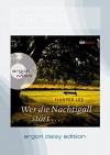 Wer die Nachtigall stört ... (DAISY Edition) - Eva Mattes, Claire Malignon, Harper Lee Lee
