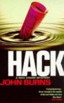 Hack - John Burns