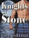 Knights of Stone - Lisa Carlisle