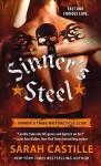 Sinner's Steel (The Sinner's Tribe Motorcycle Club) by Castille, Sarah (October 6, 2015) Mass Market Paperback - Sarah Castille