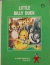Little Billy Duck (A Rand McNally Tiny Elf Book) - Carol Erickson, Lucy Ozone