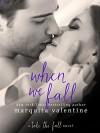 When We Fall: A Take the Fall Novel - Marquita Valentine
