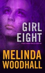 """Girl Eight"" - Melinda Woodhall"