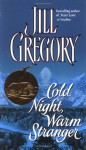 Cold Night, Warm Stranger - Jill Gregory