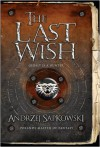 The Last Wish - Andrzej Sapkowski