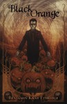 Black and Orange - Benjamin Kane Ethridge, Zach McCain