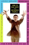 How to Talk Dirty and Influence People - Lenny Bruce, Eric Bogosian