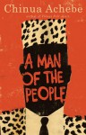 A Man of the People - Chinua Achebe