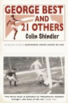 George Best and 21 Others - Colin Shindler