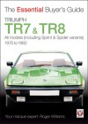 Triumph TR7 & TR8: The Essential Buyer's Guide - Roger Williams