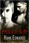 Holed Up - Hank Edwards