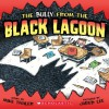 The Bully From The Black Lagoon (Black Lagoon Adventures) - Mike Thaler, Jared D. Lee