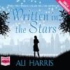 Written in the Stars - Ali Harris, Jilly Bond