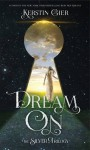 Dream On (The Silver Trilogy) - Kerstin Gier, Anthea Bell