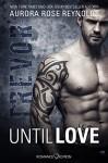 Until Love: Trevor - Aurora Rose Reynolds, E.I. Leitold