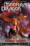 The Moorigad Dragon - Debra Kristi