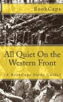 All Quiet On the Western Front: (A BookCaps Study Guide) - BookCaps