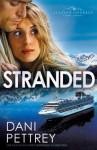 Stranded (Alaskan Courage #3) - Dani Pettrey