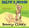 Ralph S. Mouse CD - Beverly Cleary, B.D. Wong