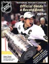NHL Official Guide & Record Book 2010 - National Hockey League, National Hockey League