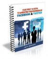Your First Ten Steps to Marketing Your Business on Facebook and Twitter - Jeff Brown