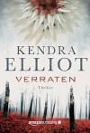 Verraten (Ein Bone Secrets Roman 4) - Kendra Elliot, Teresa Hein