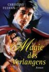 Magie Des Verlangens - Christine Feehan