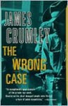 The Wrong Case - James Crumley