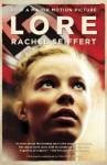 Lore (Movie Tie-in Edition) - Rachel Seiffert