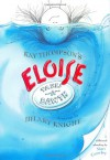 Eloise Takes a Bawth - Kay Thompson, Mart Crowley, Hilary Knight