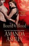 Bound By Blood - Amanda Ashley
