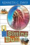 Don't Know Much about Sitting Bull - Kenneth C. Davis, Sergio Martinez