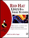 Red Hat Linux in Small Business [With *] - Eric Harper