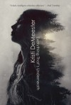Everything That's Underneath: A Collection of Weird and Horror Tales - Kristi DeMeester