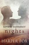 Seven Summer Nights - Harper Fox