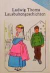 Thoma: Lausbubengeschichten (Lesen leicht gemacht - Level 1) (German Edition) - Ludwig Thoma